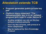 attestation extends tcb