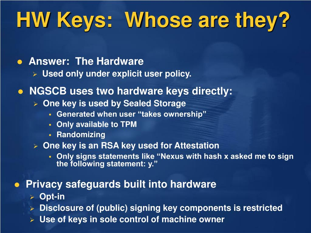 HW Keys:  Whose are they?