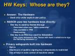 hw keys whose are they