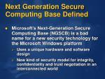 next generation secure computing base defined