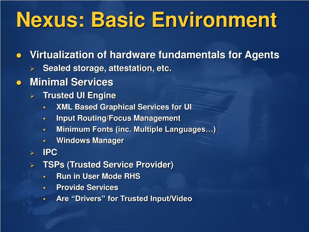 Nexus: Basic Environment