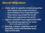 secret migration