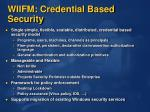 wiifm credential based security