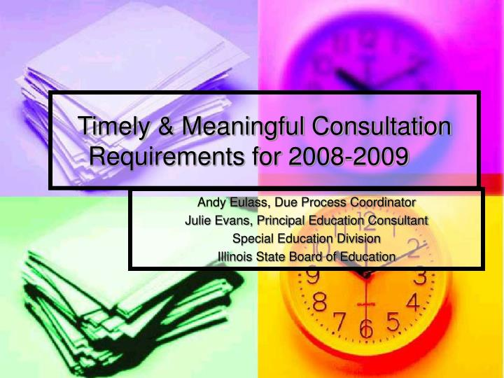 Timely meaningful consultation requirements for 2008 2009