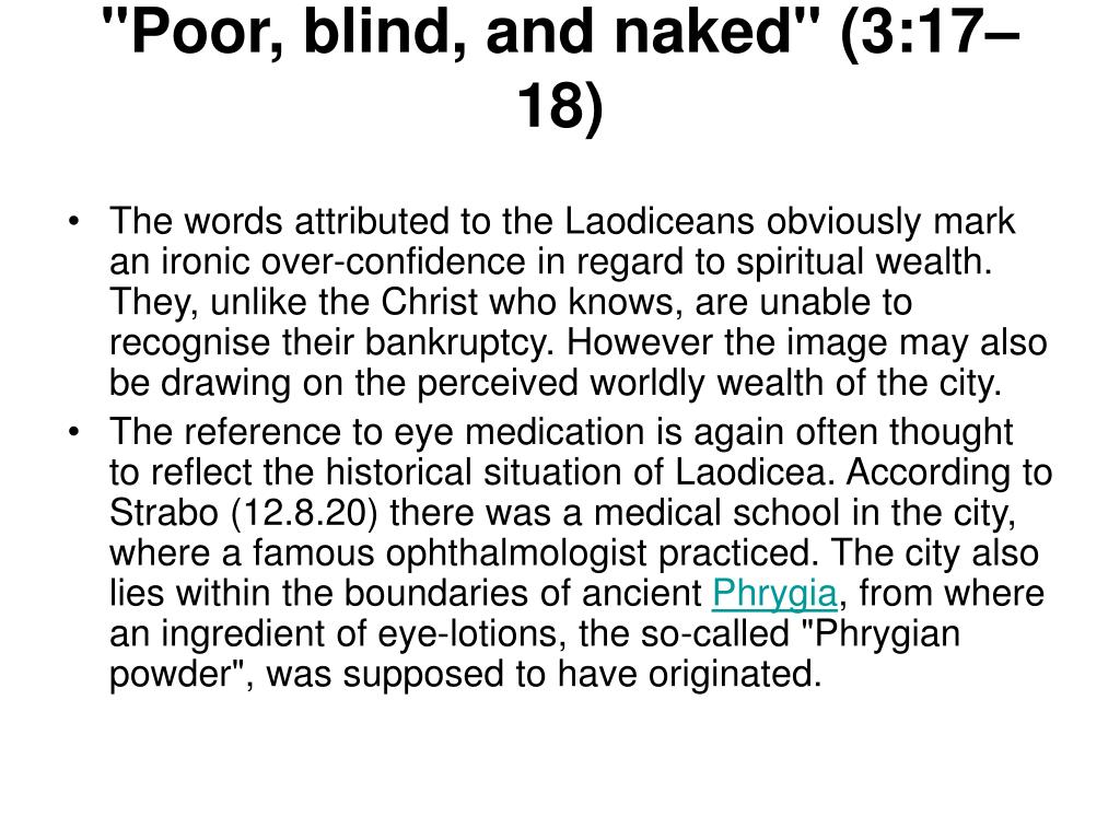 """""""Poor, blind, and naked"""" (3:17–18)"""