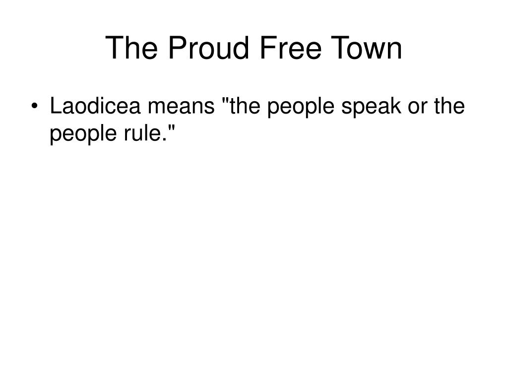 The Proud Free Town