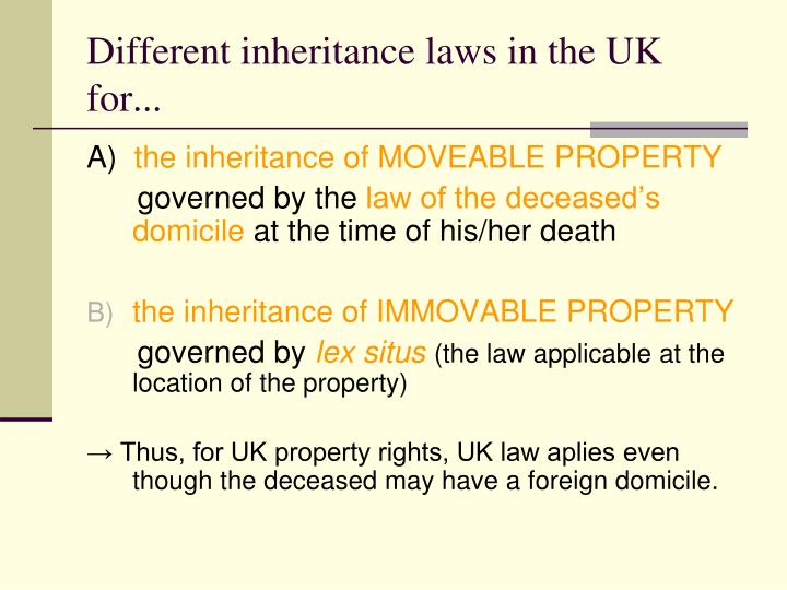 Different inheritance laws in the UK for...