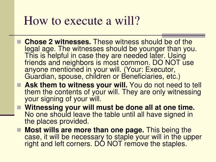 How to execute a will?