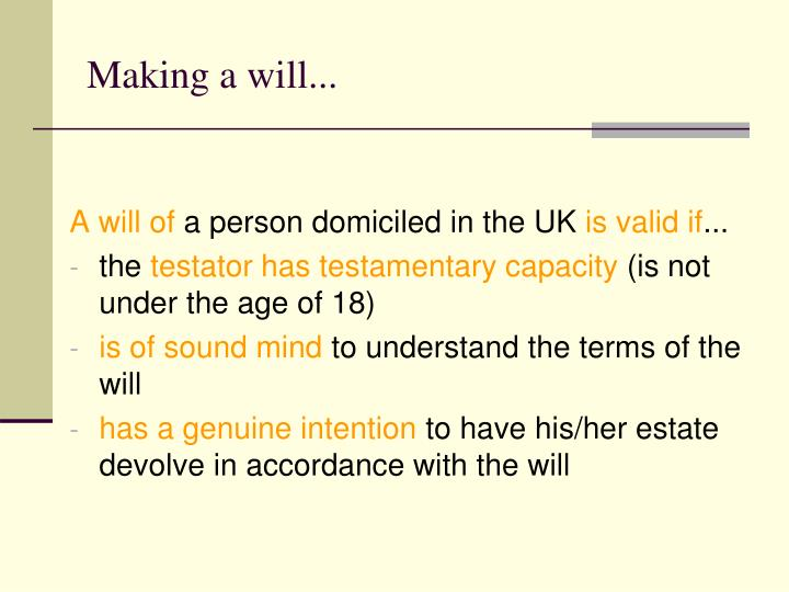 Making a will...