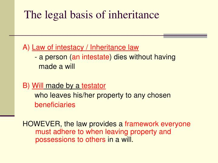The legal basis of inheritance