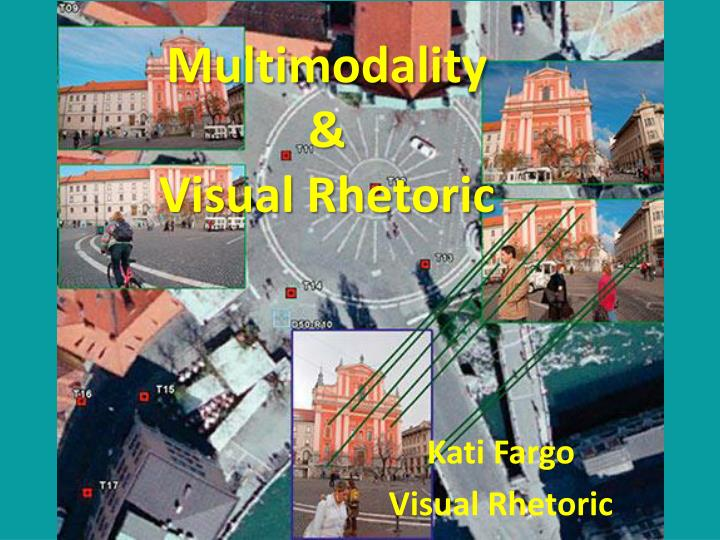 Multimodality visual rhetoric