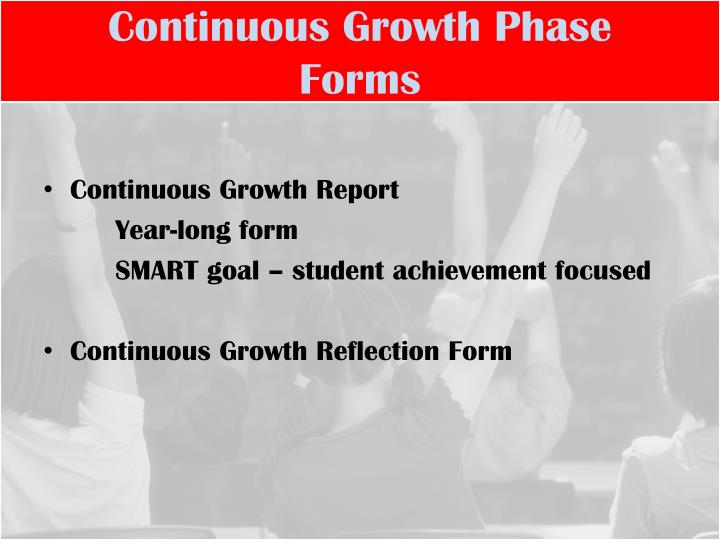 Continuous Growth Phase Forms