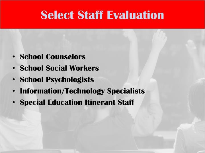 Select Staff Evaluation