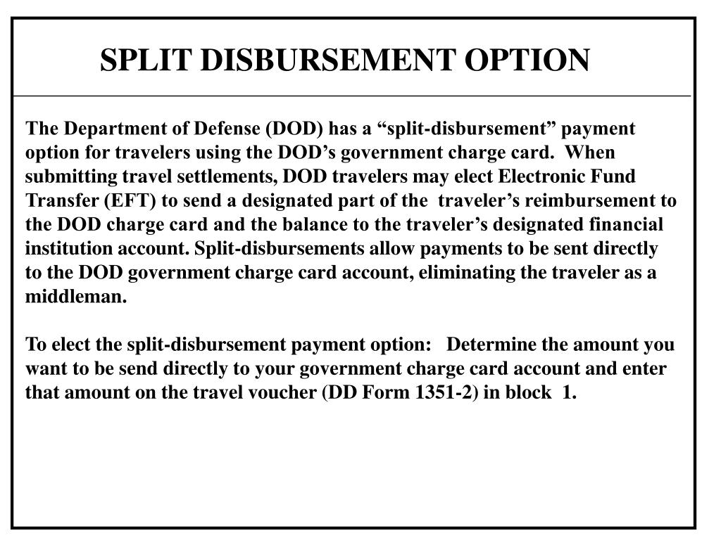 SPLIT DISBURSEMENT OPTION