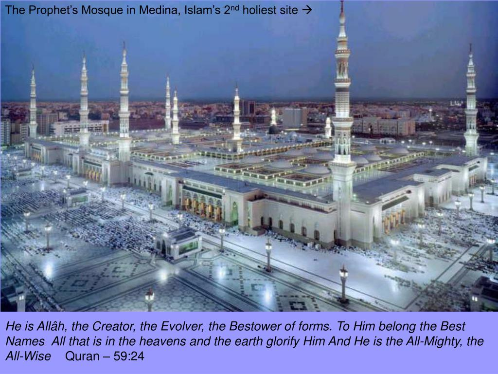 The Prophet's Mosque in Medina, Islam's 2