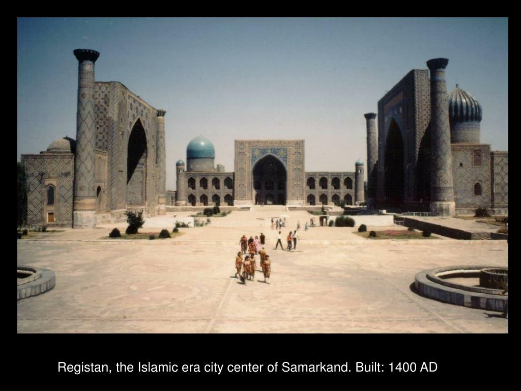 Registan, the Islamic era city center of Samarkand. Built: 1400 AD