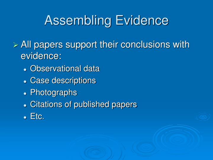 Assembling Evidence