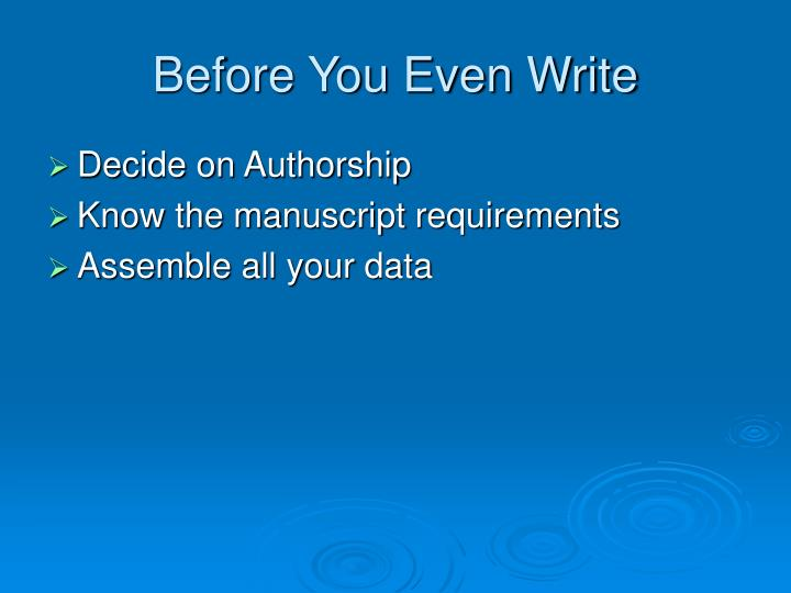 Before You Even Write