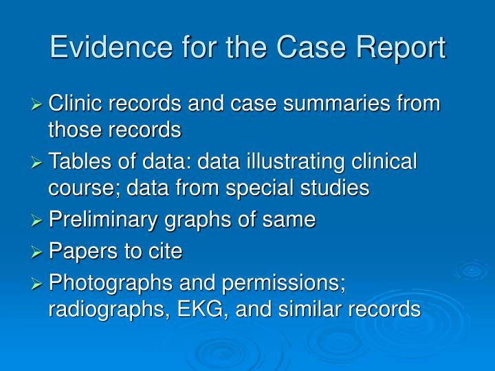 Evidence for the Case Report