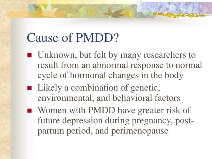 Cause of PMDD?