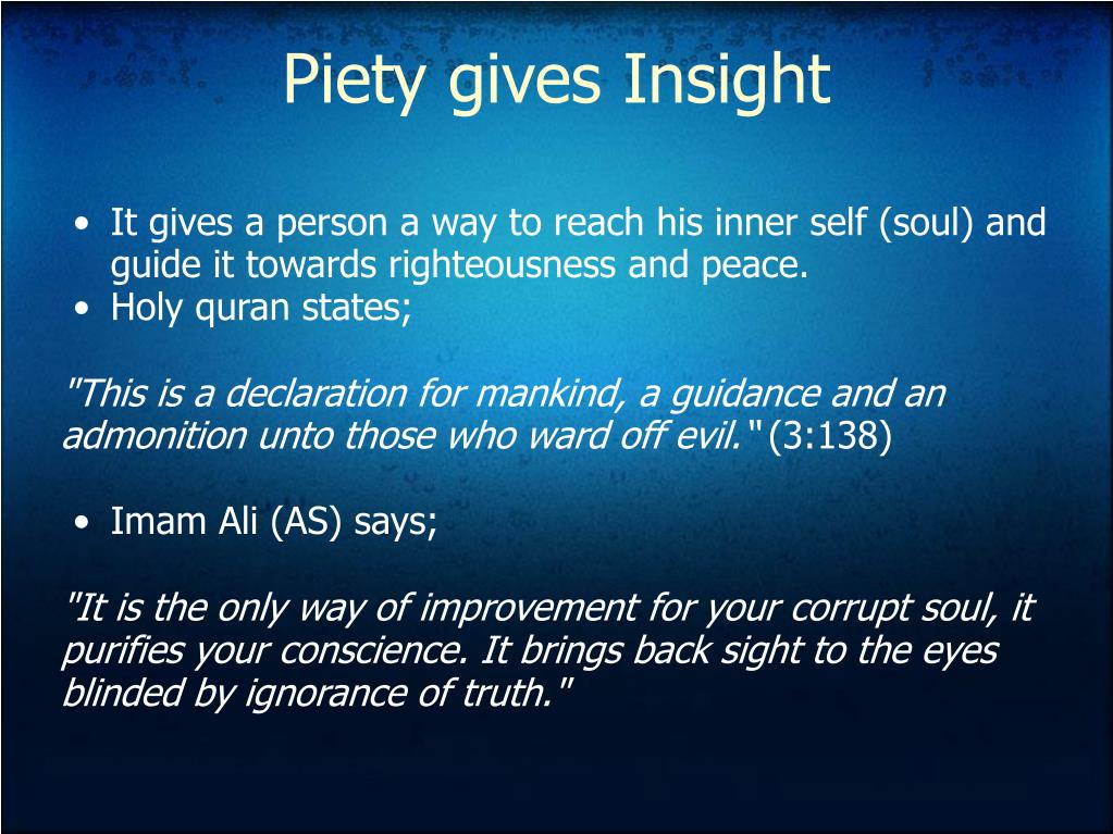 Piety gives Insight