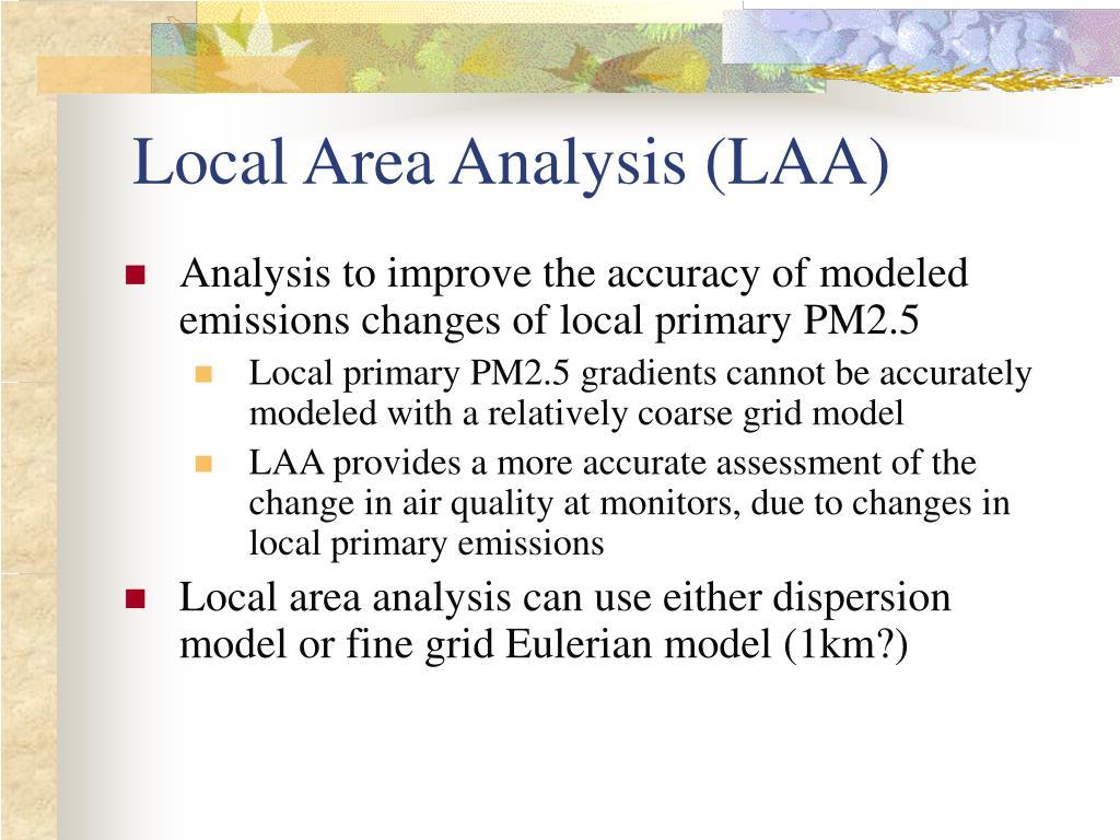 Local Area Analysis (LAA)