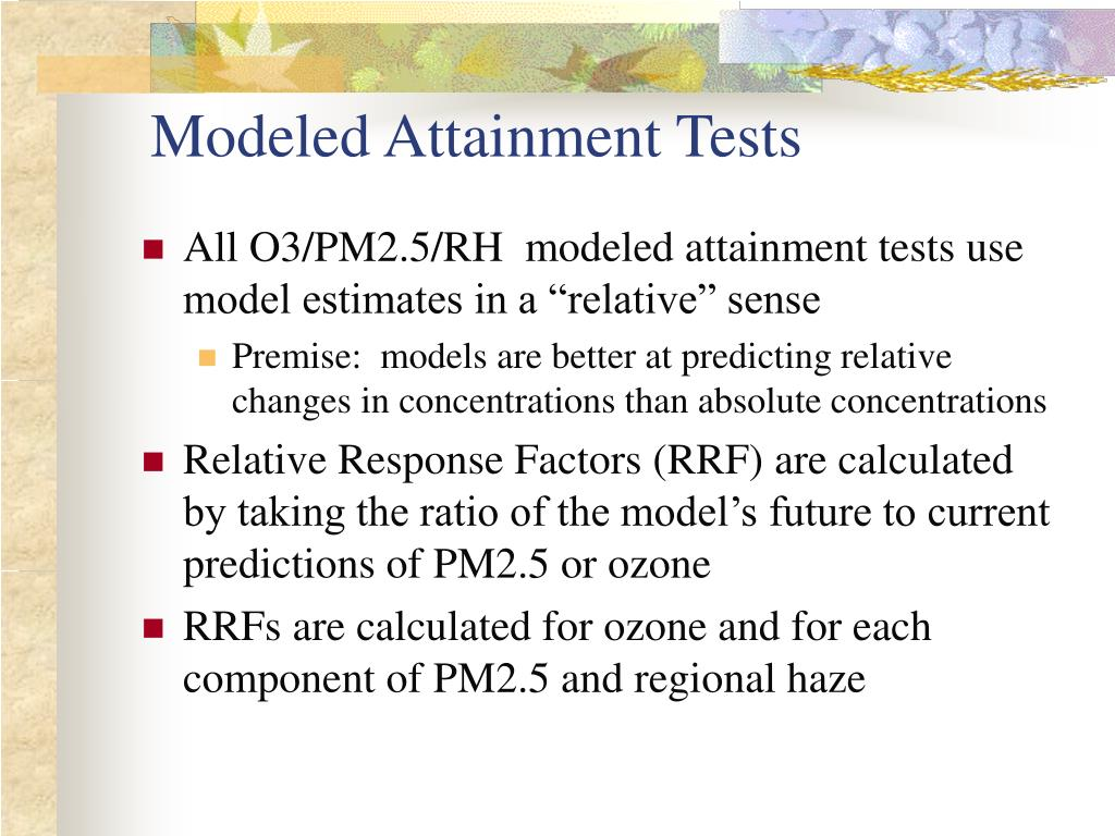 Modeled Attainment Tests