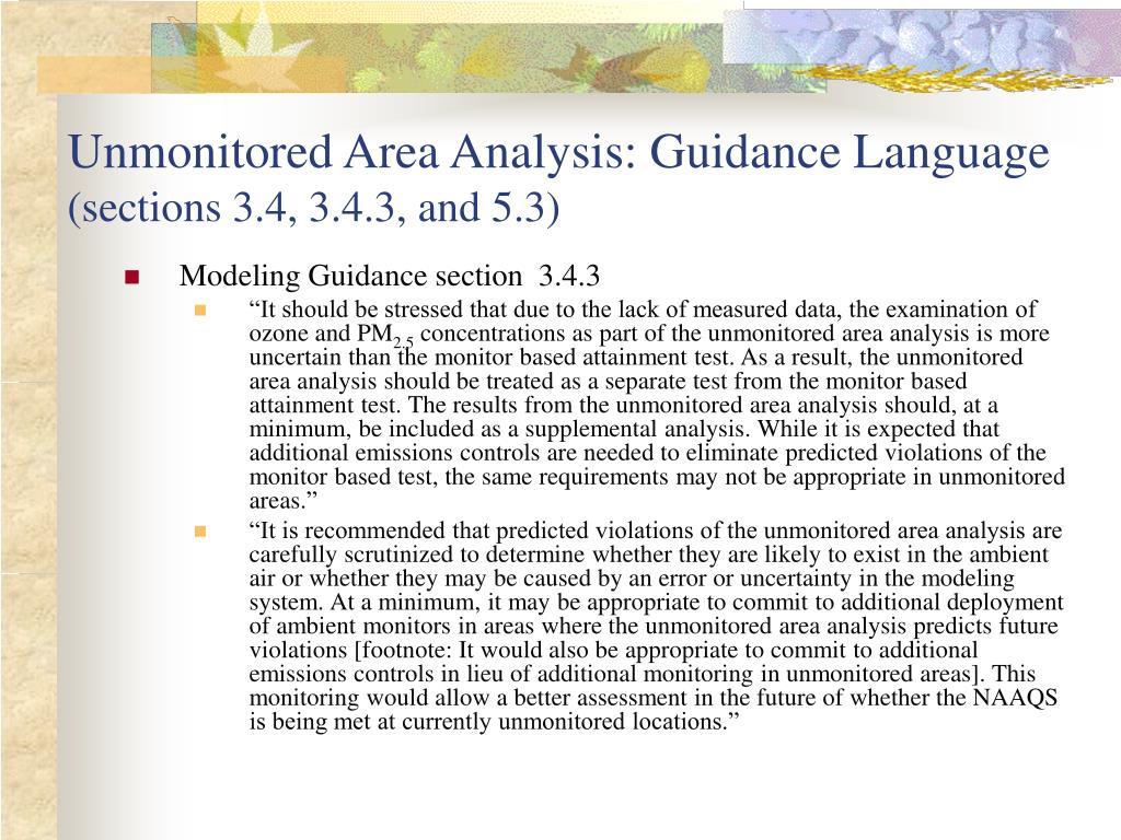 Unmonitored Area Analysis: Guidance Language