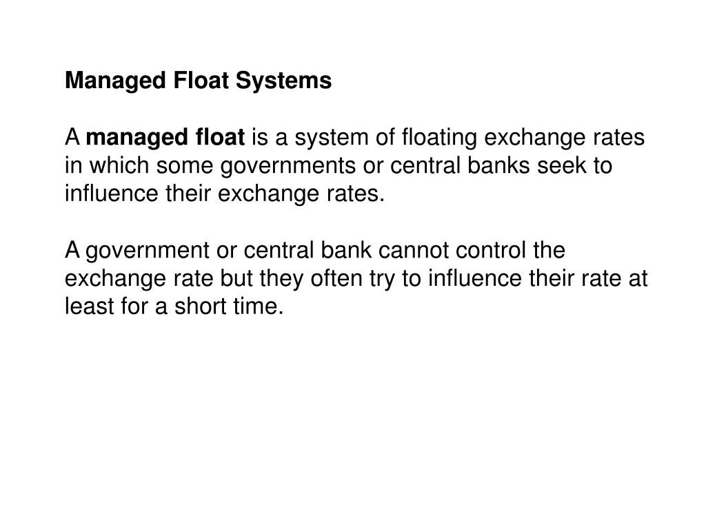 Managed Float Systems