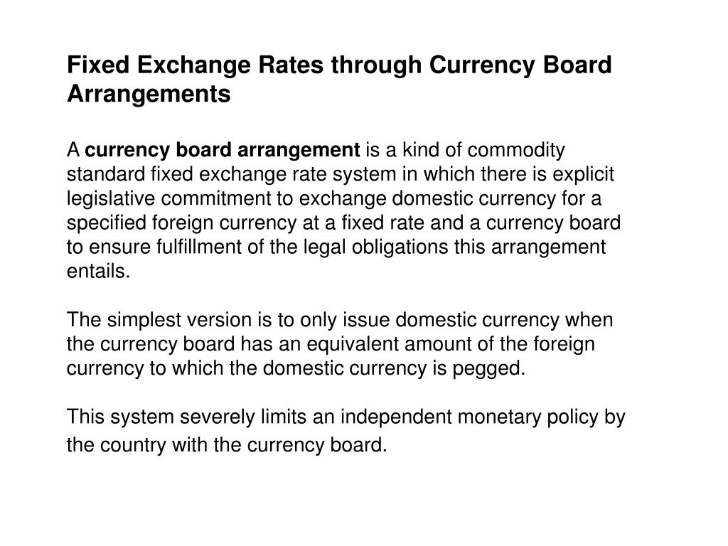 Fixed Exchange Rates through Currency Board Arrangements