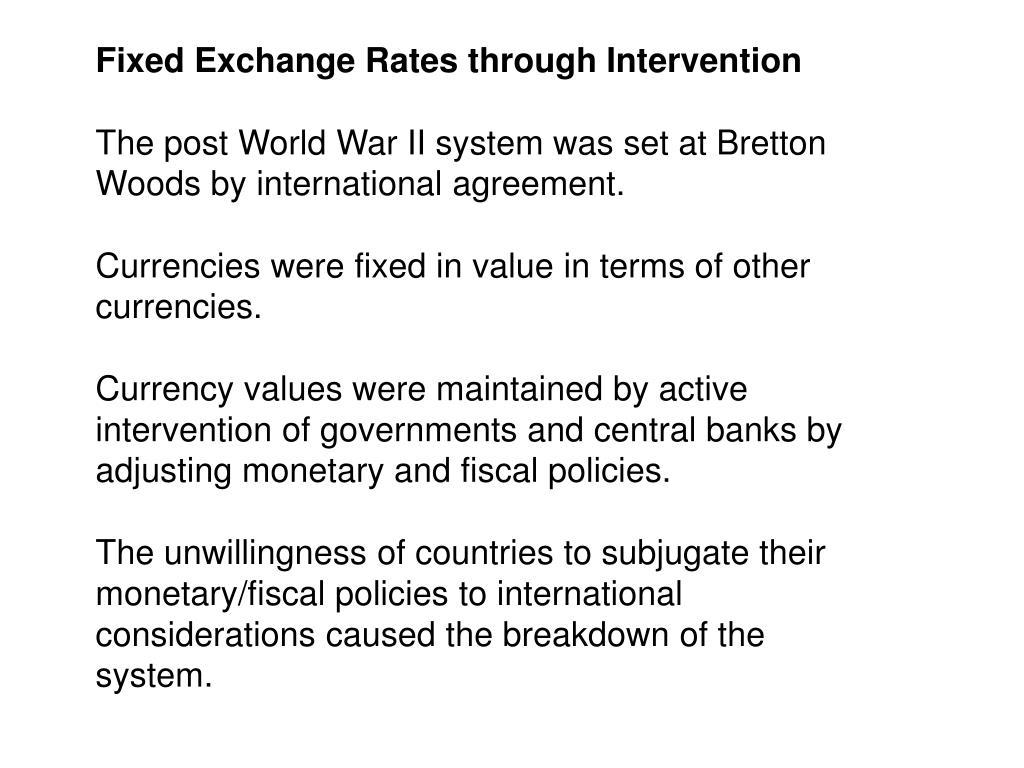 Fixed Exchange Rates through Intervention
