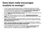 does islam really encourages muslims to revenge