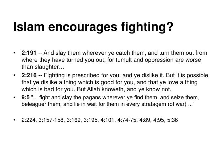 Islam encourages fighting