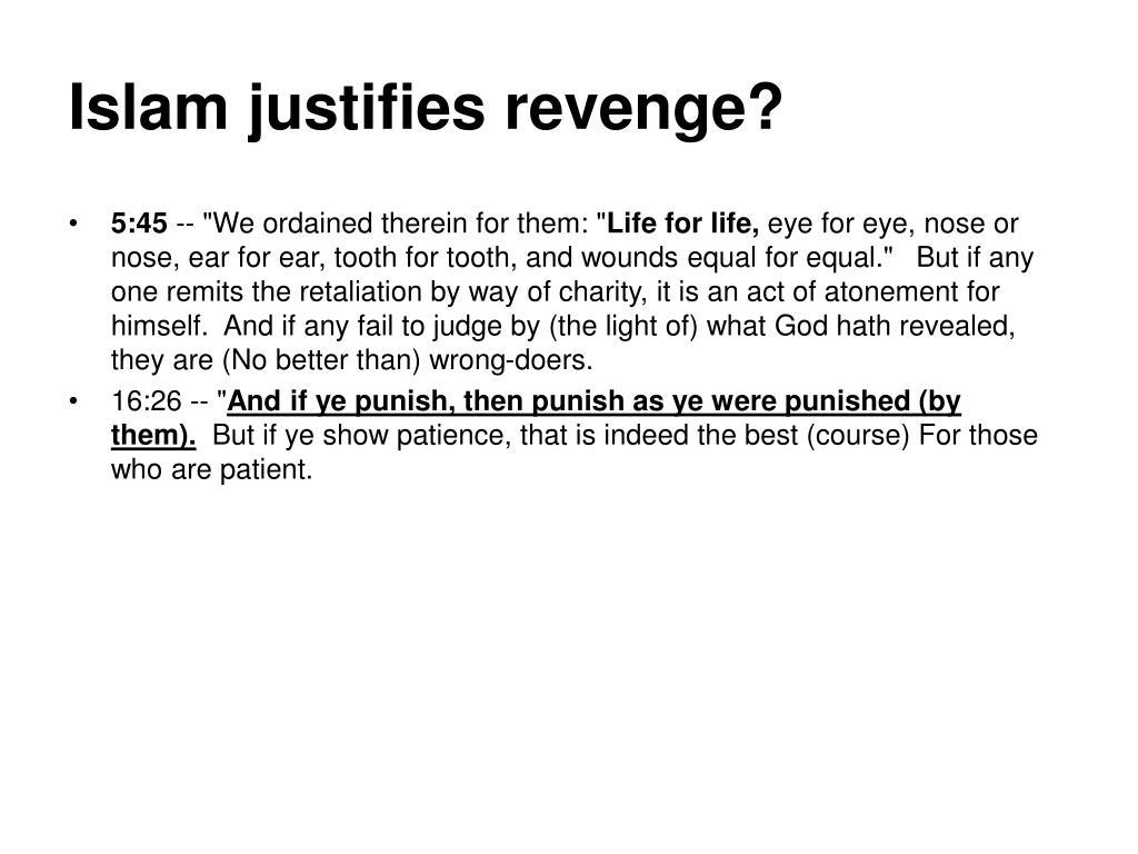 Islam justifies revenge?