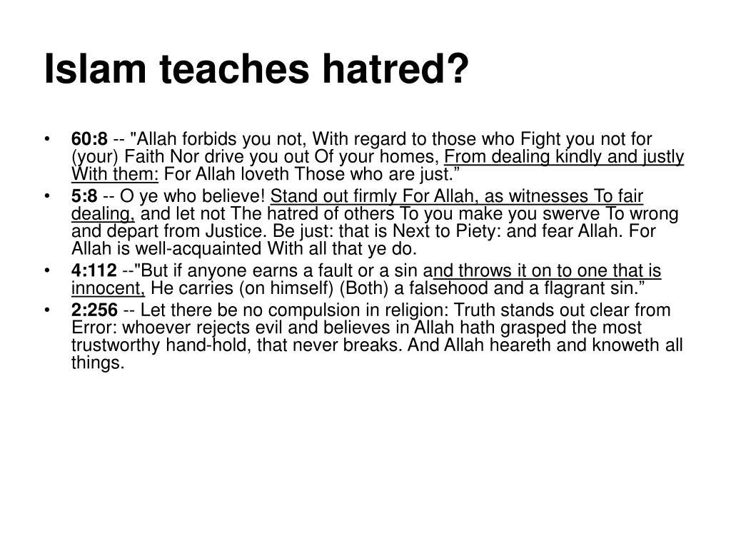 Islam teaches hatred?