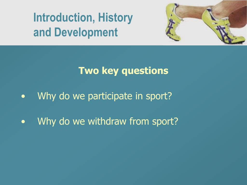 Introduction, History and Development
