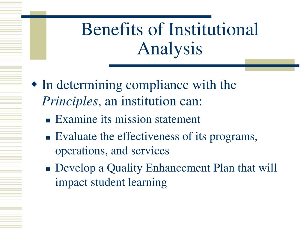 Benefits of Institutional Analysis