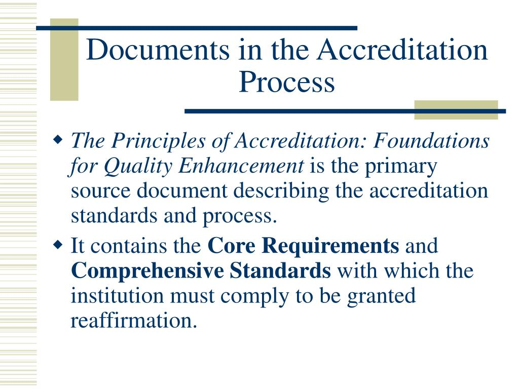 Documents in the Accreditation Process