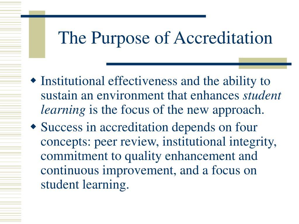The Purpose of Accreditation