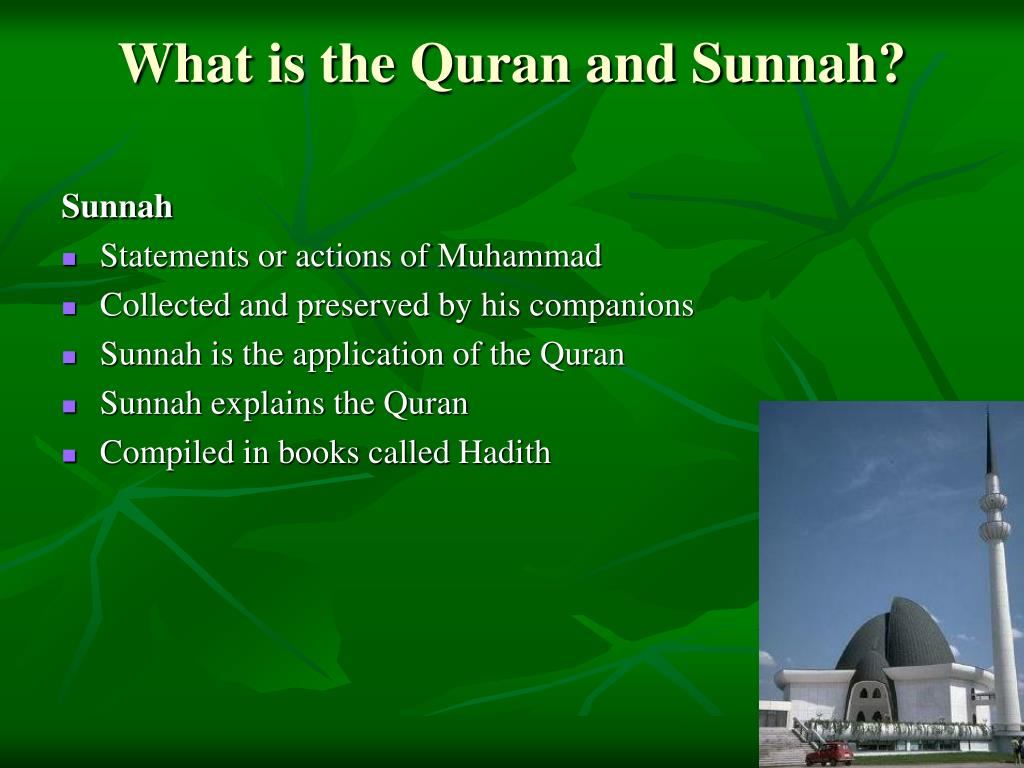 What is the Quran and Sunnah?