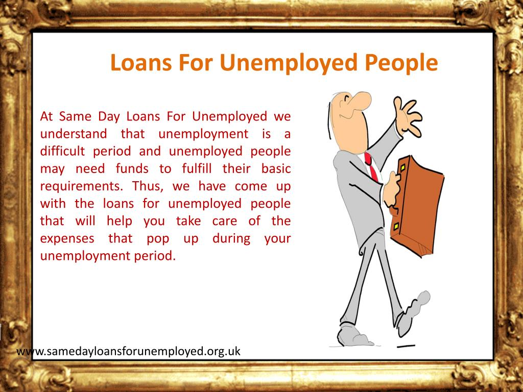 Loans For Unemployed People