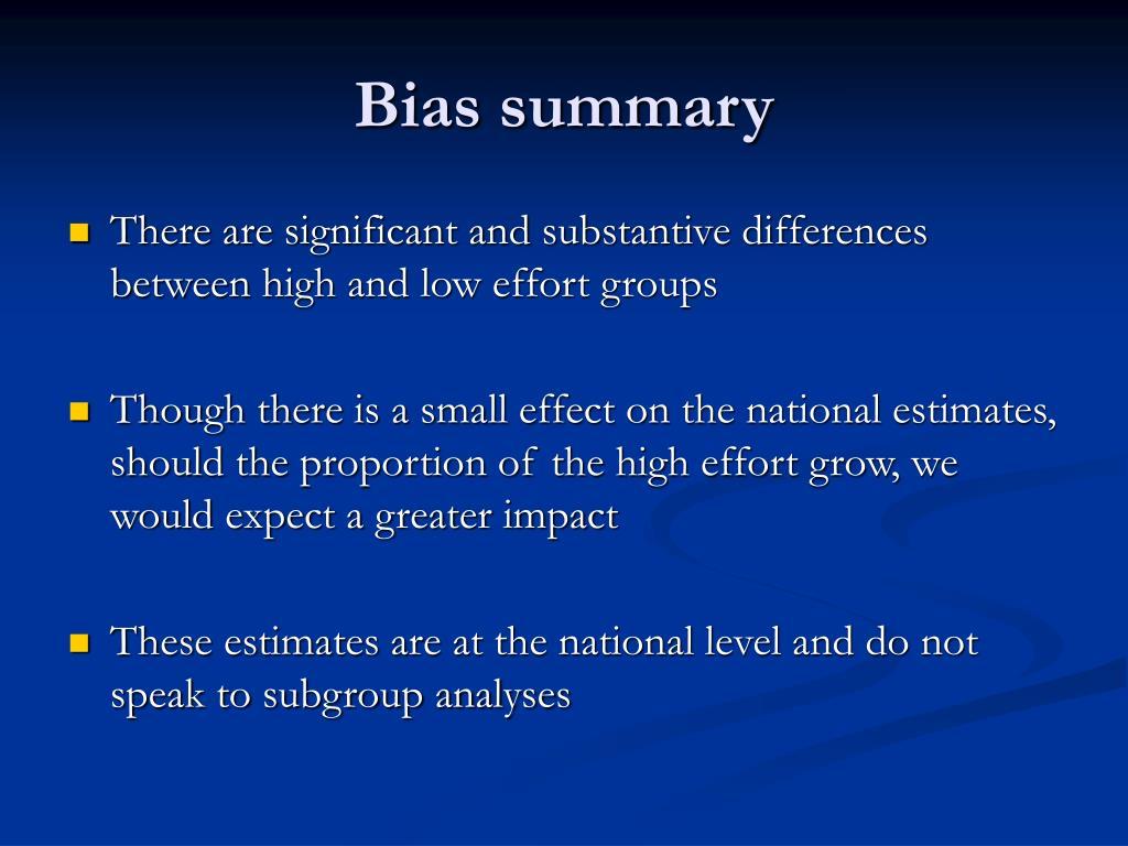 Bias summary