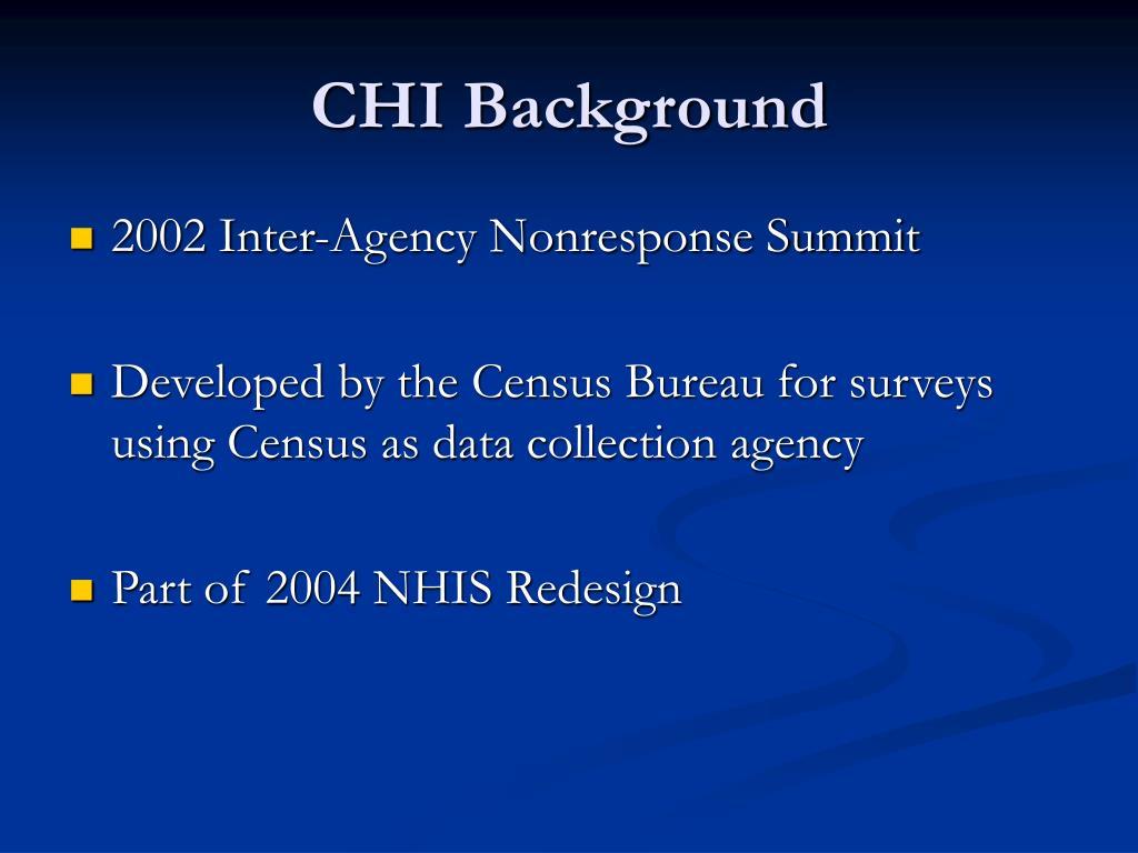 CHI Background