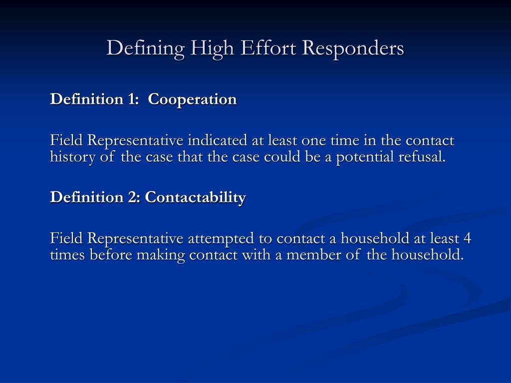 Defining High Effort Responders