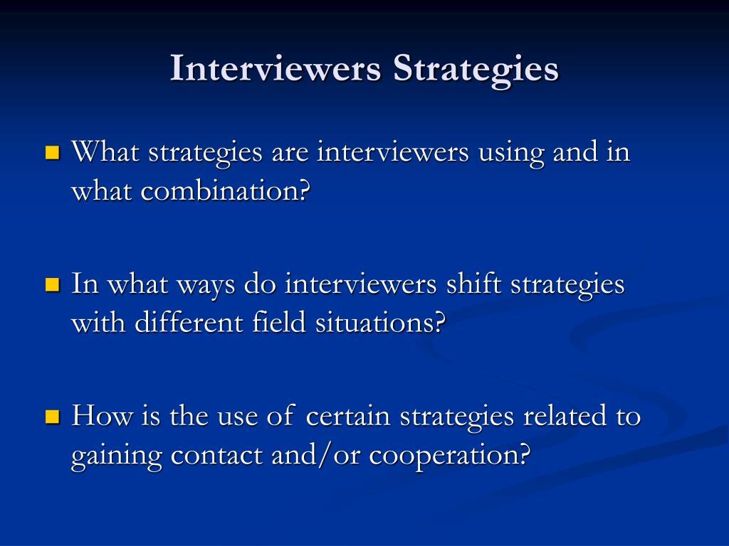 Interviewers Strategies
