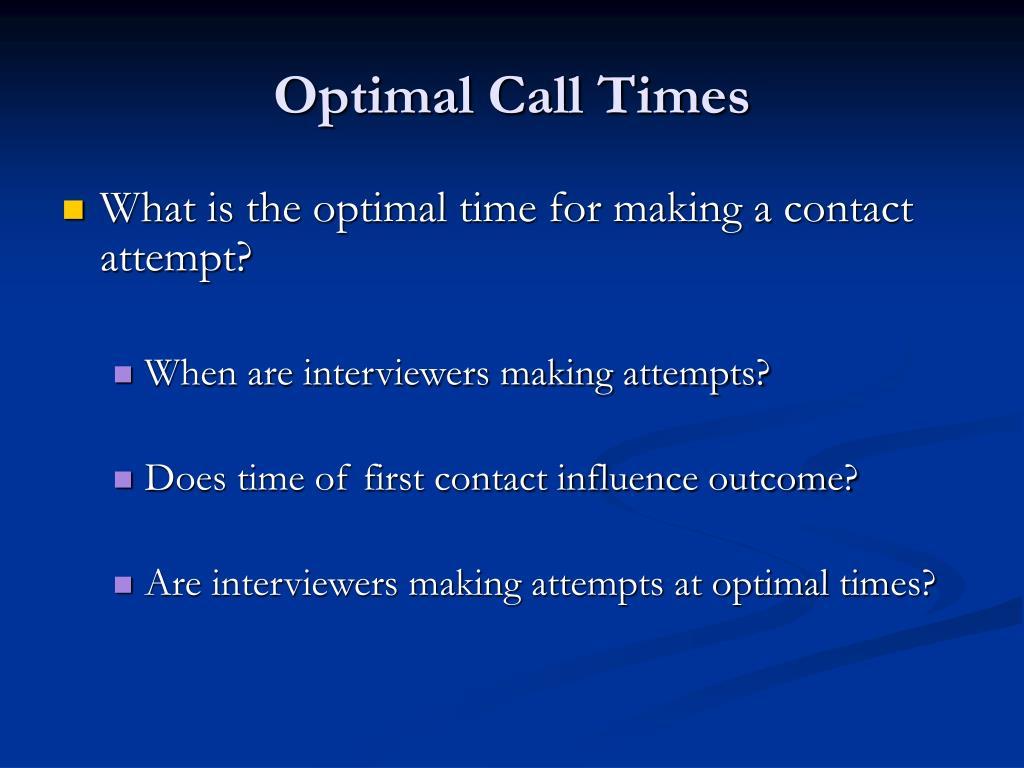 Optimal Call Times