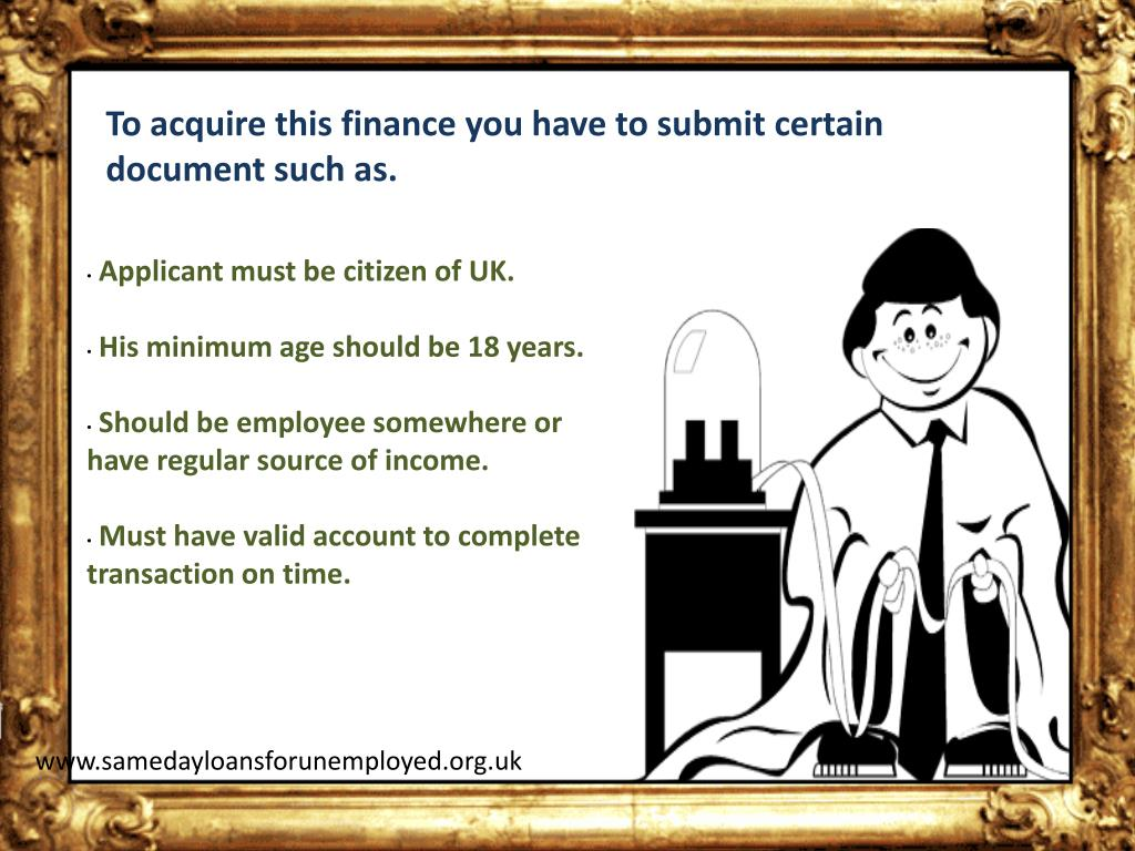 To acquire this finance you have to submit certain document such as.