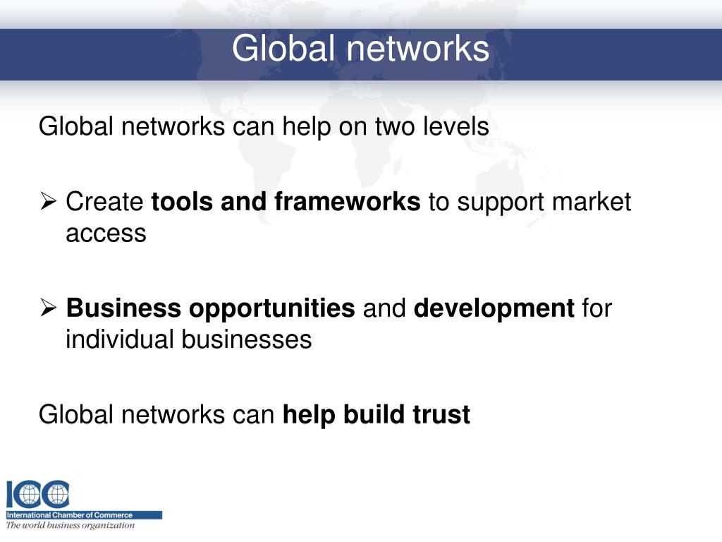 Global networks can help on two levels
