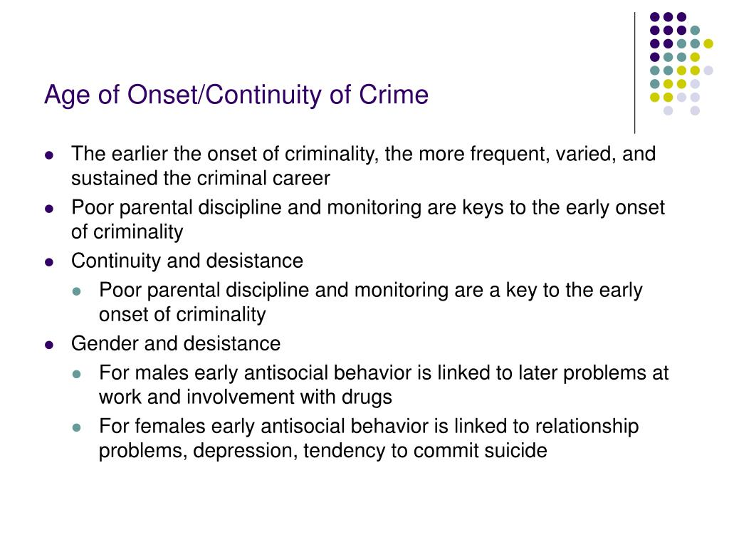 Age of Onset/Continuity of Crime