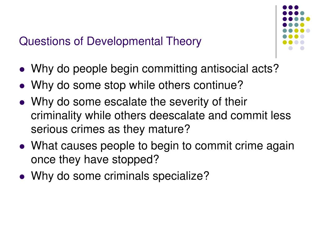 Questions of Developmental Theory